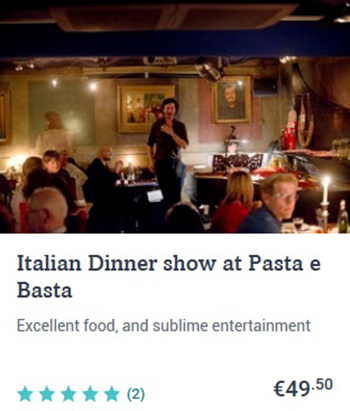 Italian Dinner show at Pasta e Basta in Amsterdam